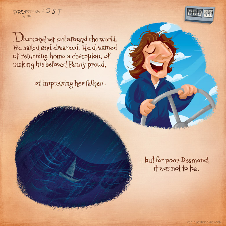 Desmond's sailing skills are only eclipsed by his time traveling skills. Which is to say, he's not super great at it, but it gets him to where he needs to be.